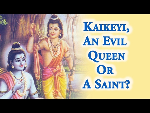 Ramayana - Kaikeyi an Evil Queen or A Saint? Lord Rama's Exile By Swami Mukundananda