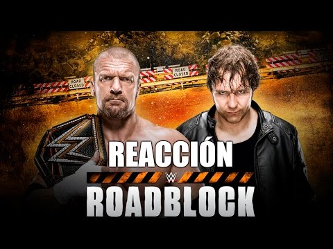 Reacción WWE Roadblock