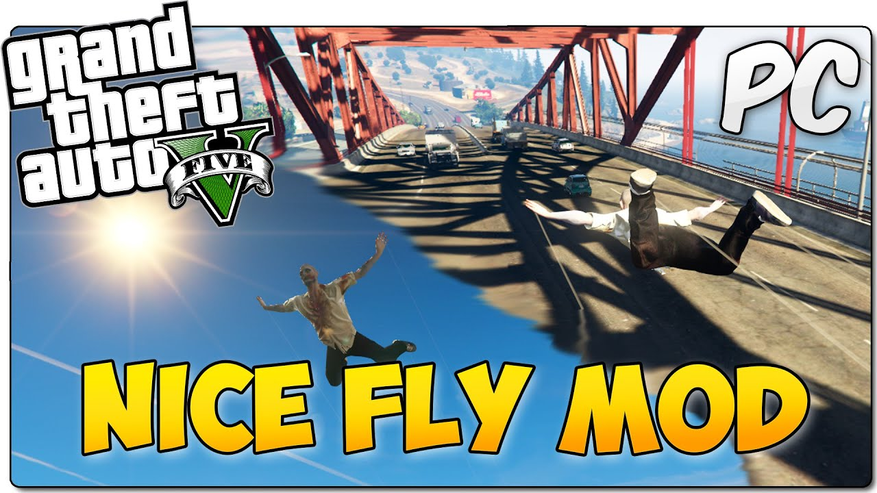nice fly mod gta 5 pc