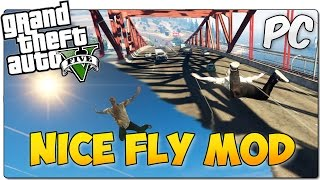 NICE FLY MOD GTA 5 PC | ¡Volar como superman mola! | GTA V MOD SHOWCASE ESPAÑOL