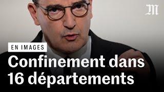 Covid-19 : les annonces et le confinement de l'Ile-de-France et de 8 autres départements