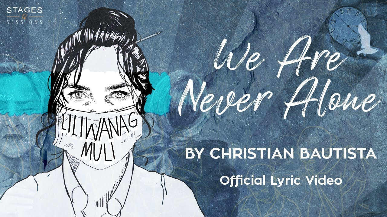 Christian Bautista - We Are Never Alone (Lyric Video)