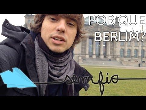 BERLIM - Porque Berlim é a cidade mais legal do mundo | Sem Fio.tv
