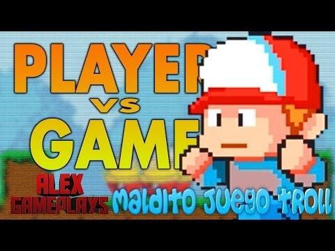 Player vs  Game - Maldito Juego Troll