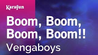 Karaoke Boom, Boom, Boom, Boom!! - Vengaboys *