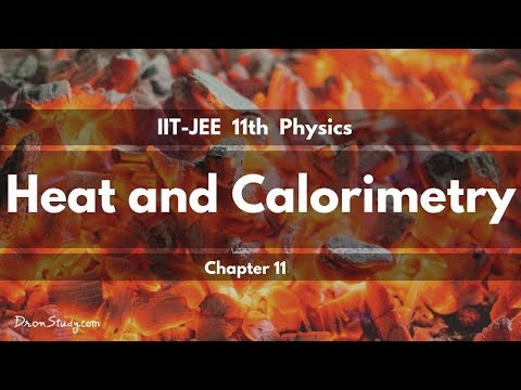 Heat and Calorimetry for IIT-JEE Physics | CBSE Class 11 XI | Video Lecture in Hindi