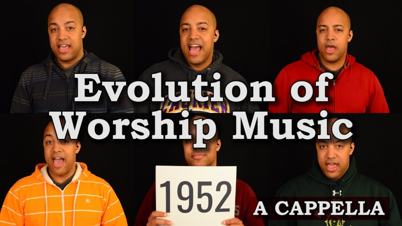 Evolution of Worship Music (560-2017 A.D.) - A Cappella Medley