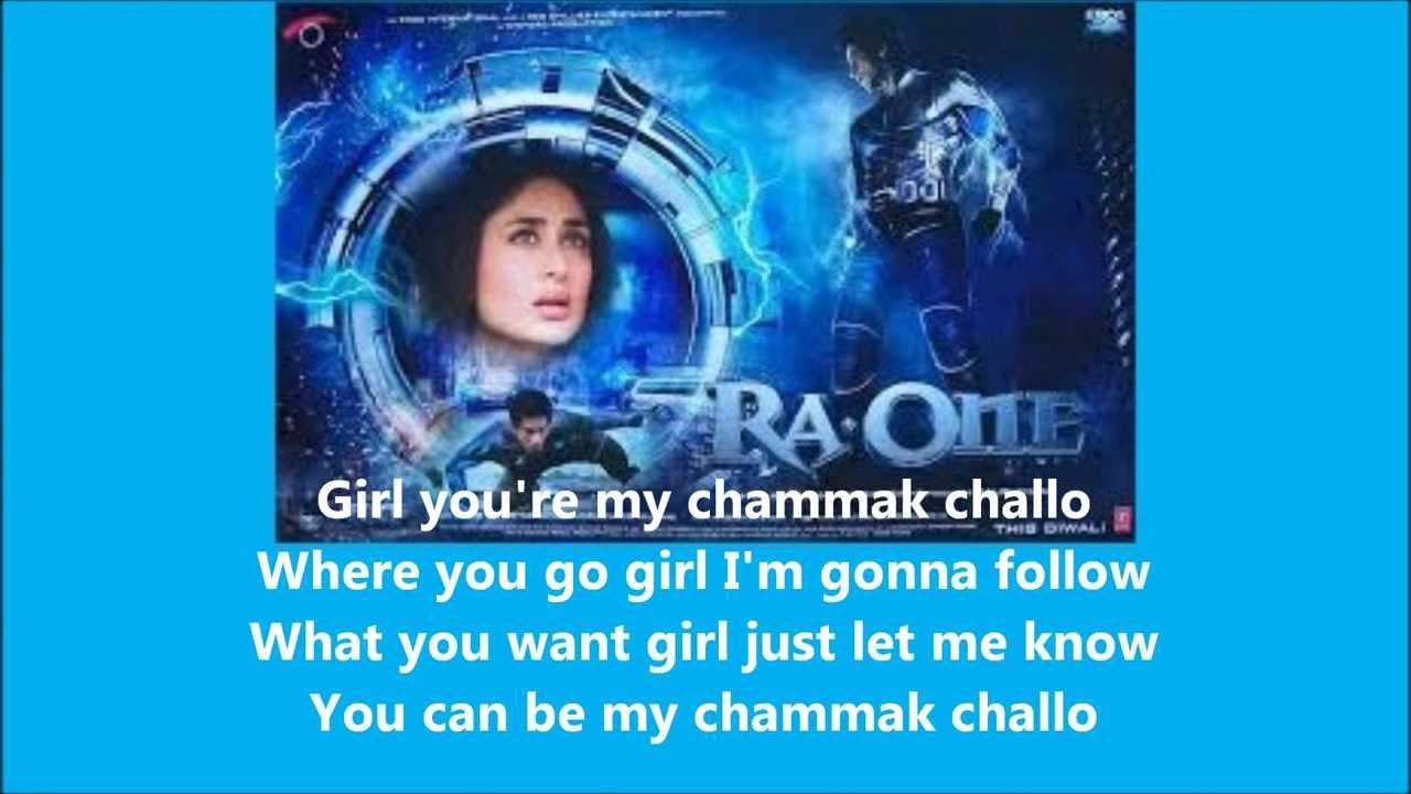 Chammak Challo ~ Akon Feat Hamsika Iyer Ra One Ost Lyrics With Eng Sub