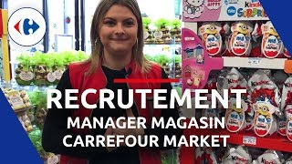 Carrefour Recrutement - Morgane, Manager Magasin Market | Carrefour en Interne