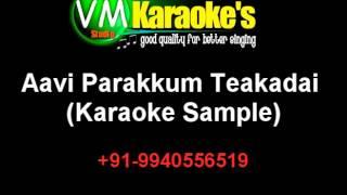 Aavi Parakkum Teakadai Karaoke