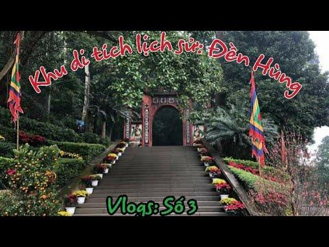 Khu di tích Đền Hùng- Phú Thọ