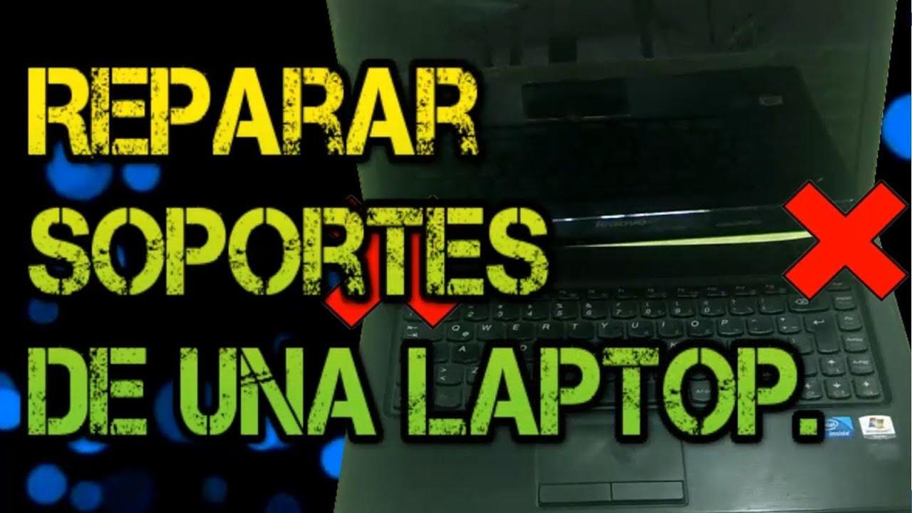 🔴Reparar SOPORTE de Bisagras | Lenovo g470 - aplica para varios ...