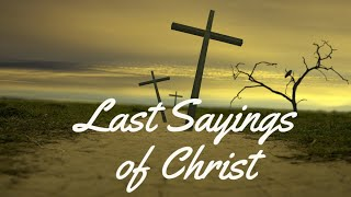 Easter Last Words 1st Saying