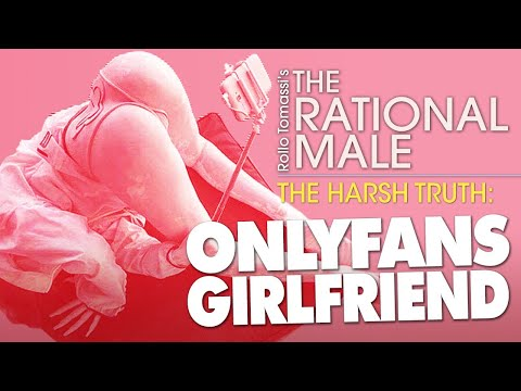 The Truth About Your OnlyFans Girlfriend