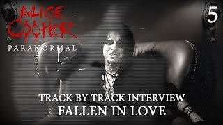 "Alice Cooper ""Paranormal"" - Track by Track Interview ""Fallen In Love"""