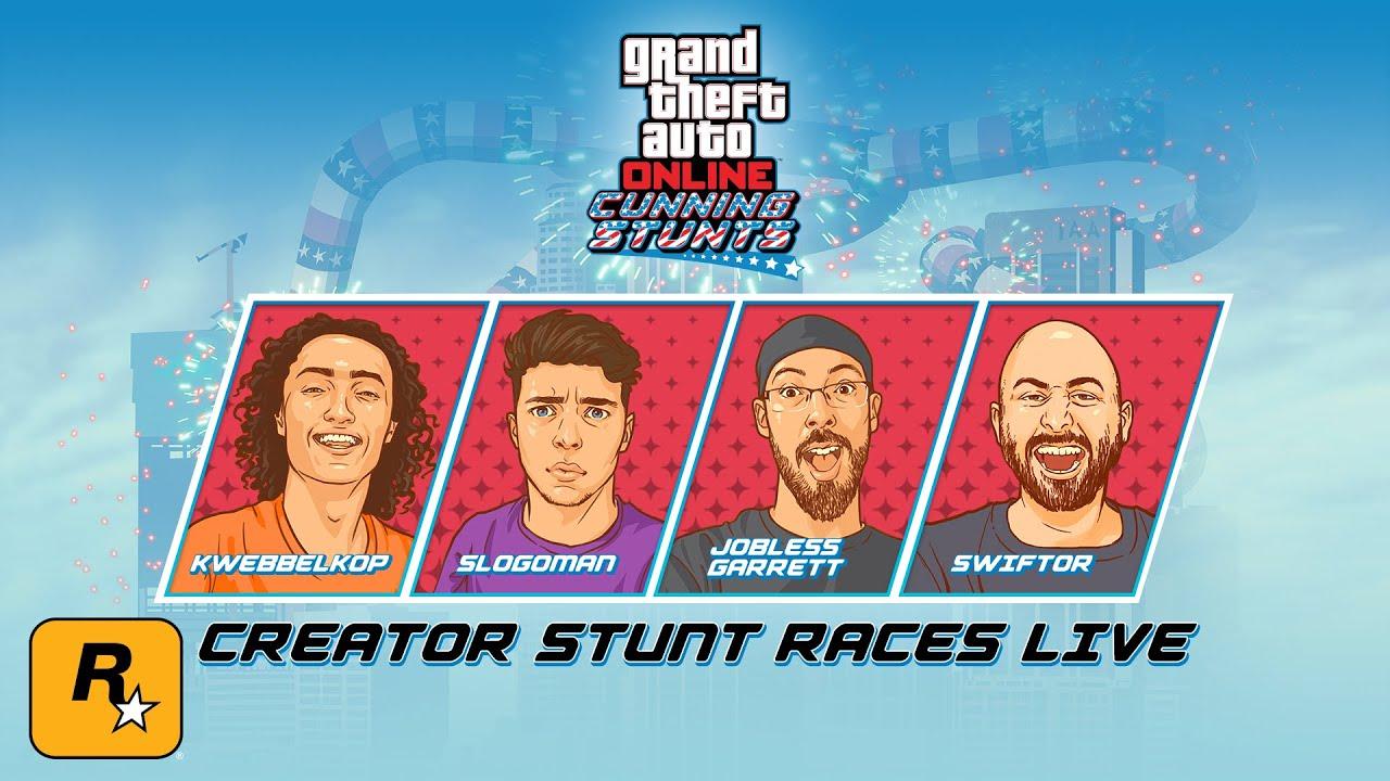 CREATOR STUNT RACES with Kwebbelkop, Slogoman, JoblessGarrett & Swiftor (GTA Online Live Stream)