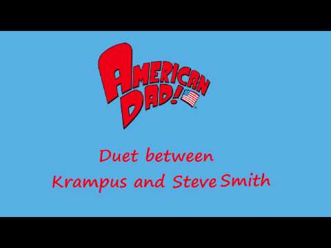 American Dad - Duet Between Krampus and Steve Smith