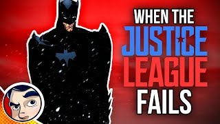 11 Times the Justice League FAILED