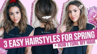 3 EASY HAIRSTYLES FOR SPRING + HOW I TONE MY HAIR AT HOME! ALEX GARZA
