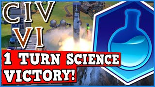 1 TURN SCIENCE VICTORY! Civ 6 Is A Perfectly Balanced Game With No Exploits - Infinite Science!!!