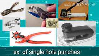 What is hole punch history,mechanism,uses and types.