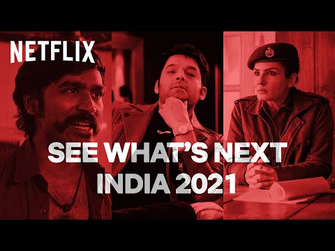 See What's Next: Netflix India 2021 | #AbMenuMeinSabNew | Netflix India