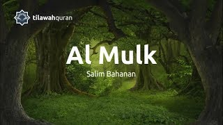 Download Mp3 Surah Al Mulk سورة الملك |  Salim Bahanan سليم بهانان