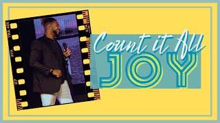 Count It All Joy // Pastor Dexter Upshaw Jr.