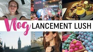 Vlog #25 - Lancement de fou avec Lush !