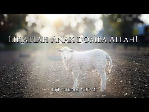 Lihatlah Anak domba Allah!