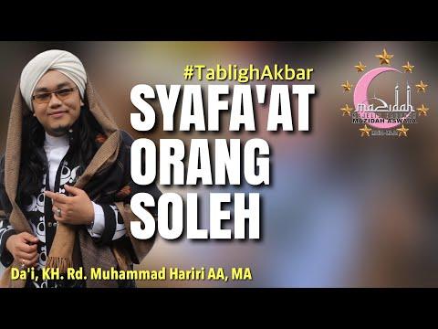 Syafa'at Orang Soleh   Tabligh Akbar Pesantren Sirnarasa, Panjalu, Ciamis    KH. Rd. Muhammad Hariri