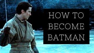 How to Become Batman: Bruce Wayne's Success Principles