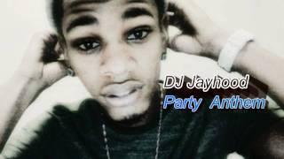 Download Hindi Video Songs - Dj Jayhood- Party Anthem