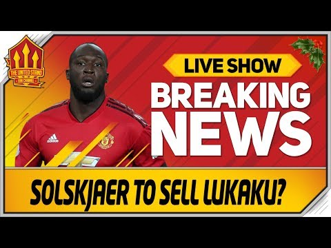 SOLSKJAER To Sell LUKAKU? Man Utd News Now