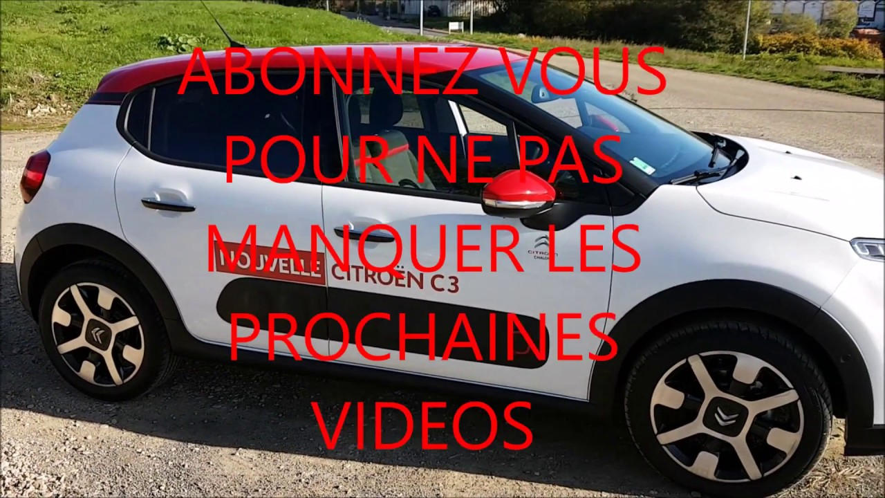 essai et revue nouvelle citroen c3 2017 des impressions tonnantes hd youtube. Black Bedroom Furniture Sets. Home Design Ideas
