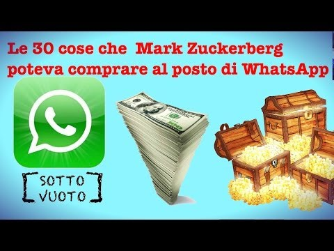 WHATS APP 30 COSE CHE MARK ZUCKERBERG POTEVA COMPRARE CON 19 MRD