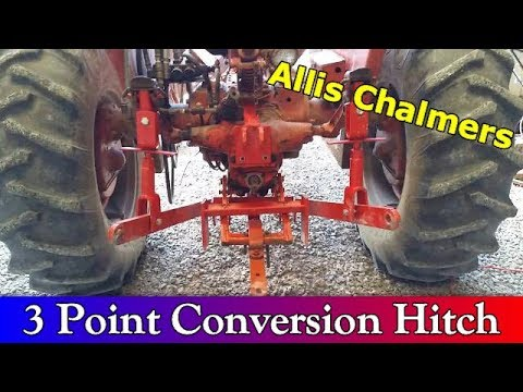 3 Point Conversion Hitch For Allis Chalmers Tractor
