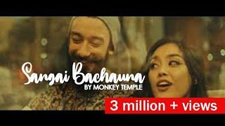 Monkey Temple - Sangai Bachauna- Nepali Band (Official Music Video HD quality )