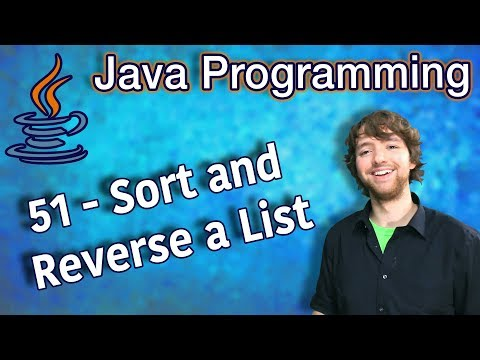 Java Programming Tutorial 51 - Sort and Reverse a List with Collections.sort & Collections.Reverse thumbnail