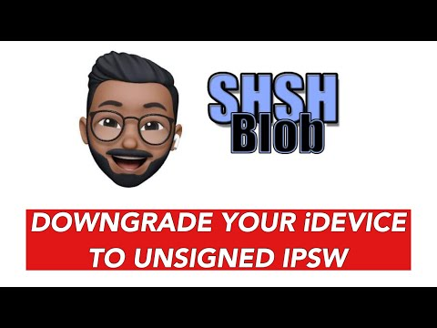 DOWNGRADE ANY IDevice TO UNSIGNED FIRMWARE USING SHSH BLOBS   FULL TUTORIAL