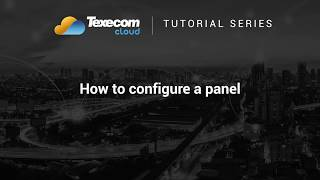 Texecom Cloud Tutorial - How to configure a panel