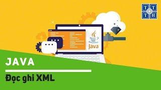 [Java] - Đọc ghi XML | Học lập trình