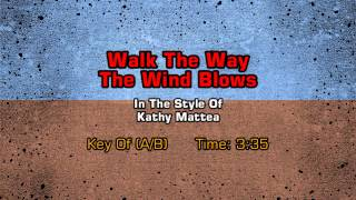 Kathy Mattea - Walk The Way The Wind Blows (Backing Track)