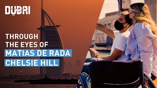 Dubai Through The Eyes Of: Matias De Rada and Chelsie Hill | Visit Dubai