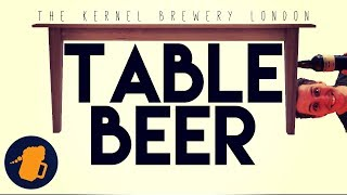 Table Beer - The Beer for Everyone!