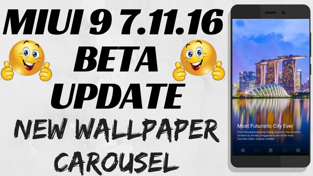 Miui 9 7 11 16 Beta Update Miui 9 7 11 16 New Wallpaper Carousel