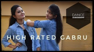 High Rated Gabru || Dance Choreography || Guru Randhawa || Varun dhawan and Shraddha Kapoor
