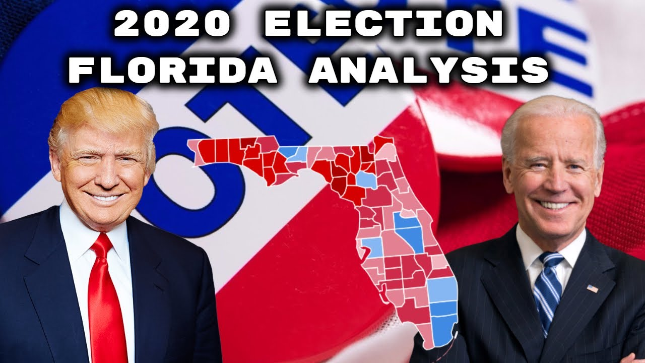 2020 Election | Analysis Florida | Donald Trump Vs. Joe Biden