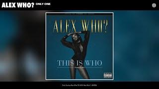 Скачать Alex Who Only One Audio