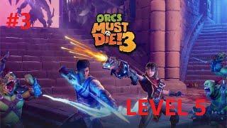 Level 5 ORCS MUST DIE 3 #3